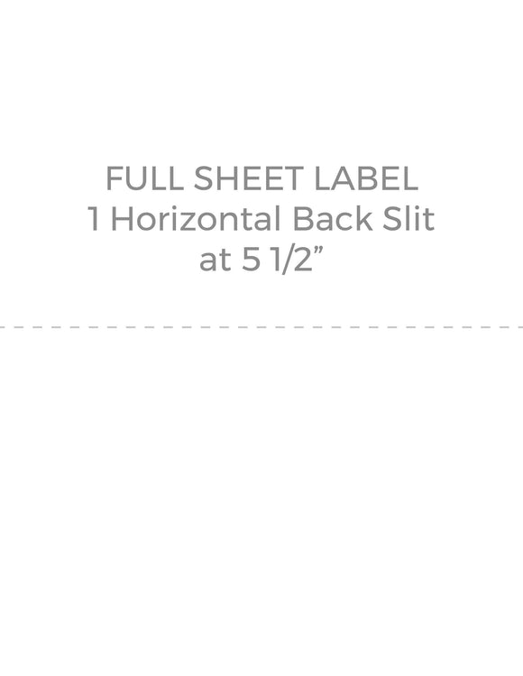 8 1/2 x 11 Rectangle White High Gloss Printed Label Sheet (w/ horz back slit at 5 1/2)