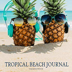Tropical Beach Journal: Mini Travel Blank Lined Notebook Pineapples On Beach (Small Mini Travel Journals)