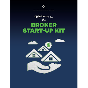 C.A.R.'s New Broker Start-Up Kit Now With Digital Download