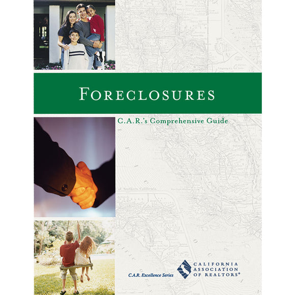 Foreclosures - C.A.R.'s Comprehensive Guide