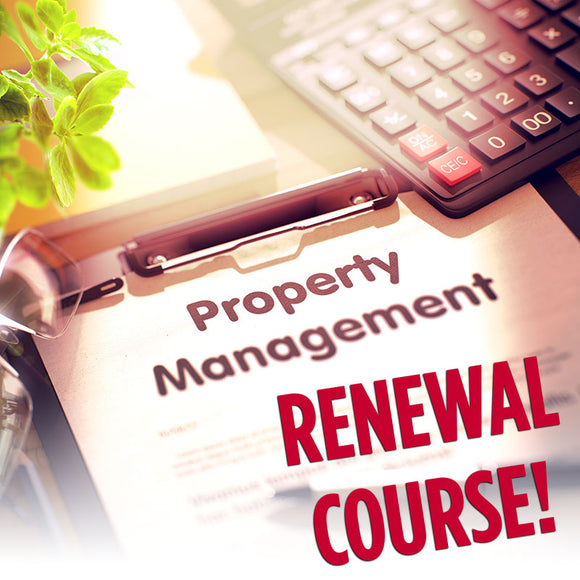 Property Management Certification (PMC) Renewal Course - ONLINE ANYTIME