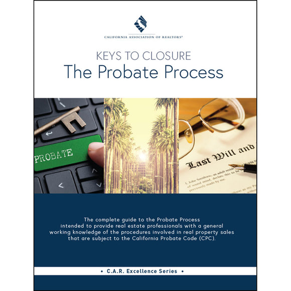 The Probate Process (Keys to Closure) Guide