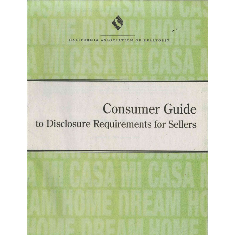 Consumer Guide Book: Consumer Guide To Disclosures For Sellers