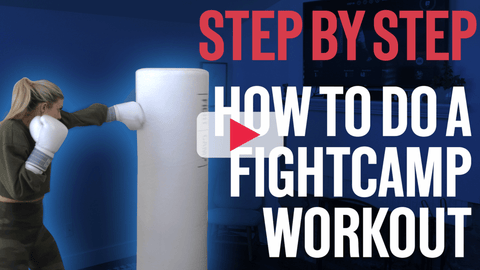 How To Start a FightCamp Workout