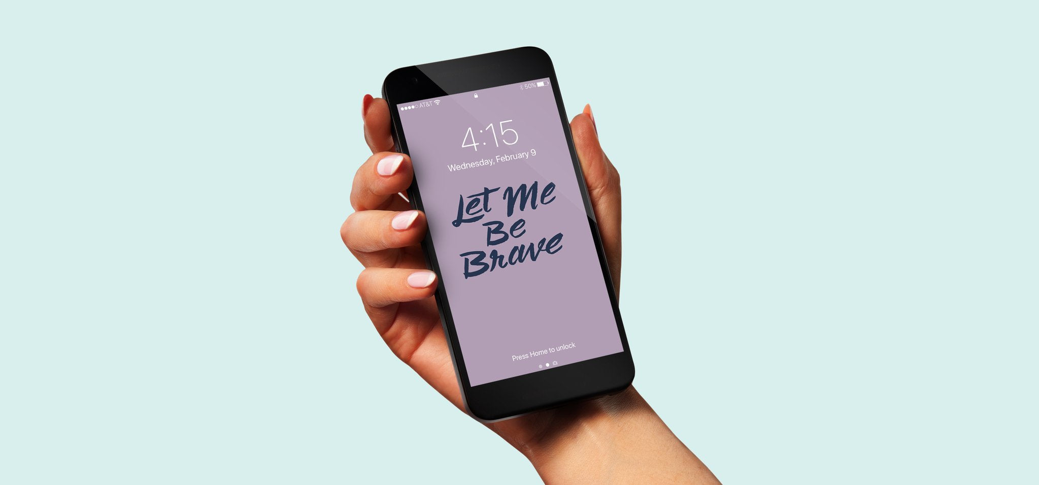 Let Me Be Brave | Free Phone Wallpaper