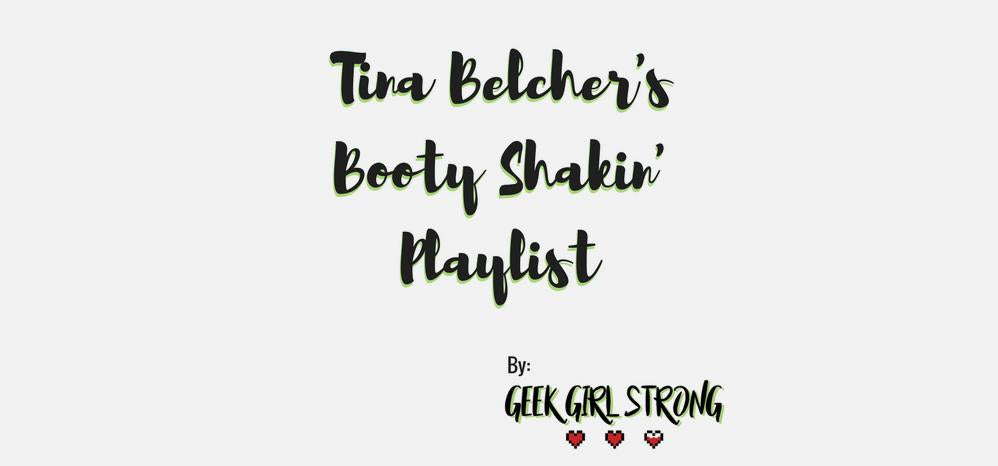 Monday Motivation | Tina Belcher's Booty Shakin' Playlist