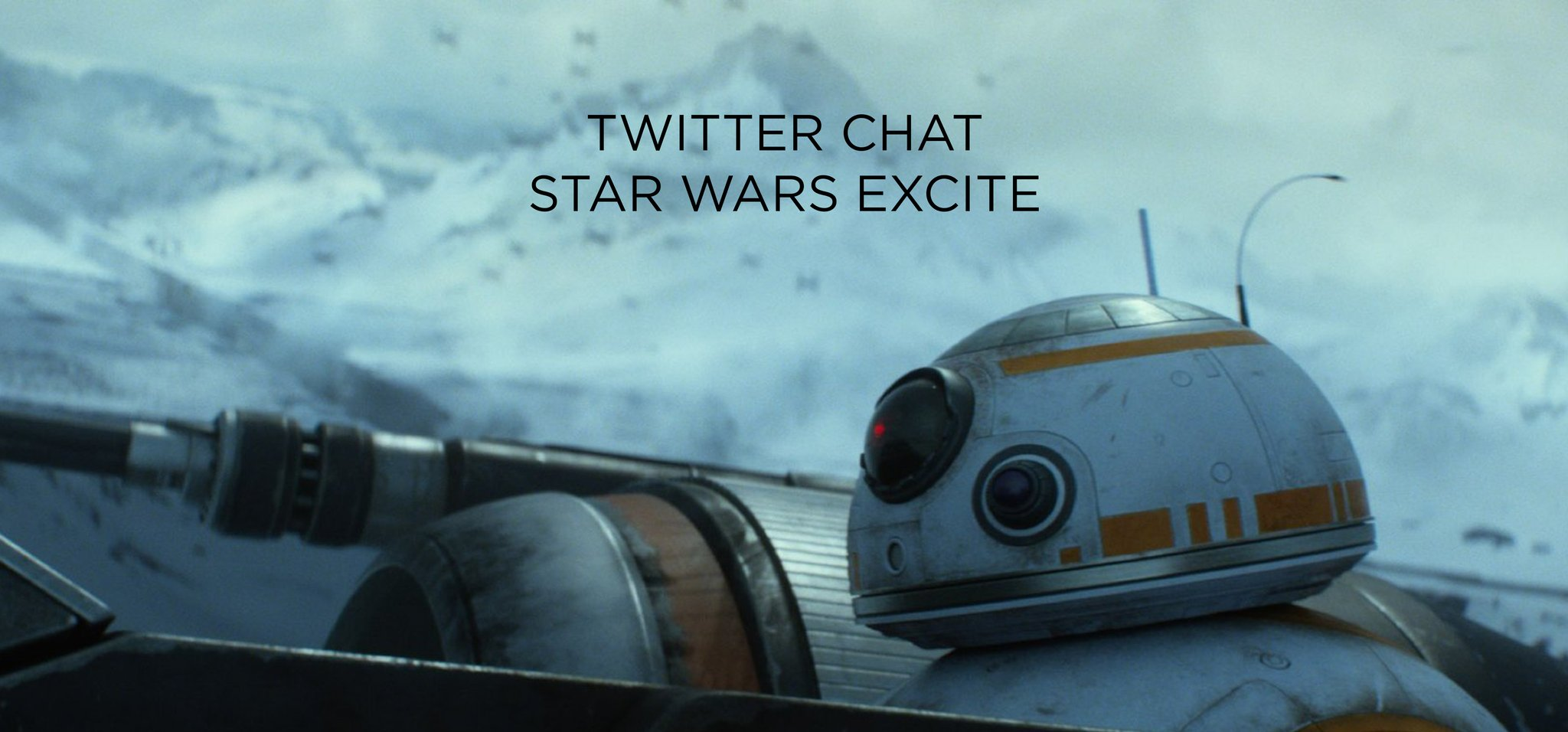 Twitter Chat: Star Wars Excite