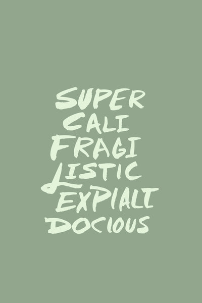Supercalifragilistic | Free Phone Background