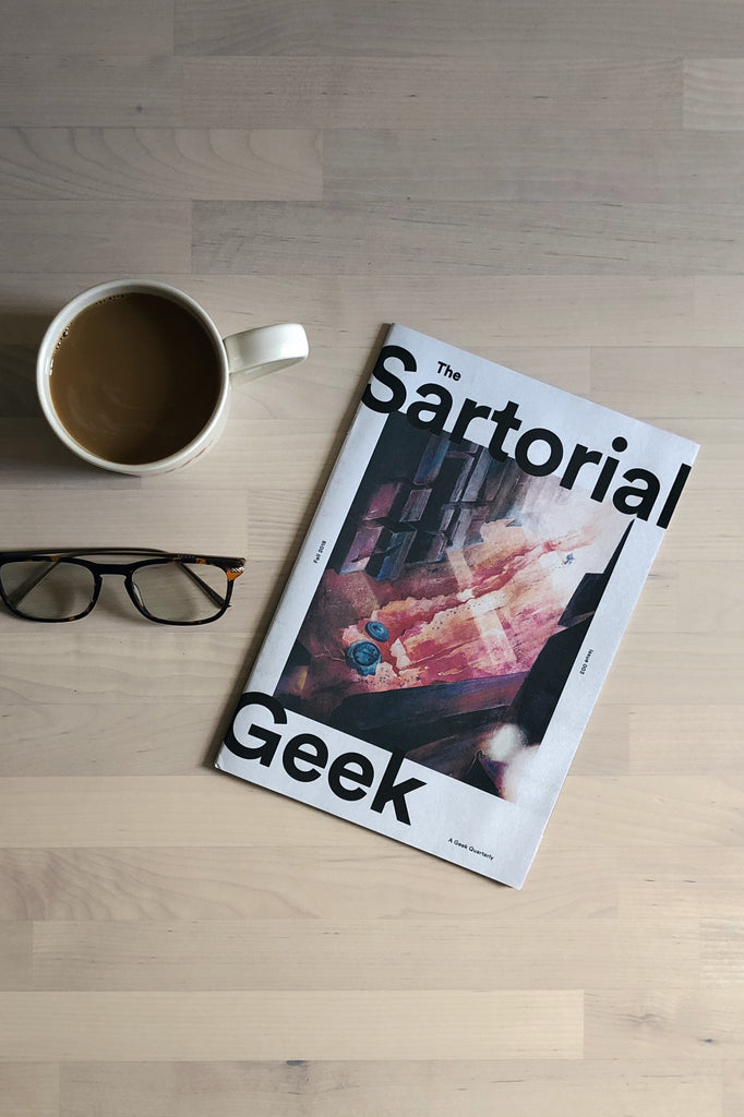 The Sartorial Geek Magazine | Fall 2018 Issue 003