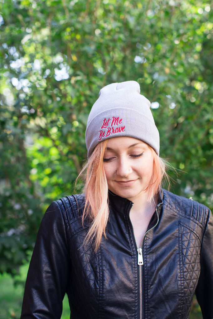 Let Me Be Brave Beanie