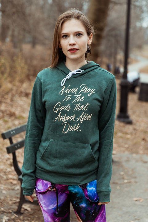 Never Pray to the Gods that Answer After Dark Unisex Hoodie | The Invisible Life of Addie LaRue