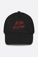 Let Me Be Brave Dad Hat