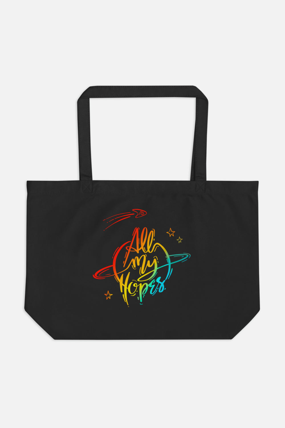 All My Hopes Large Eco Tote