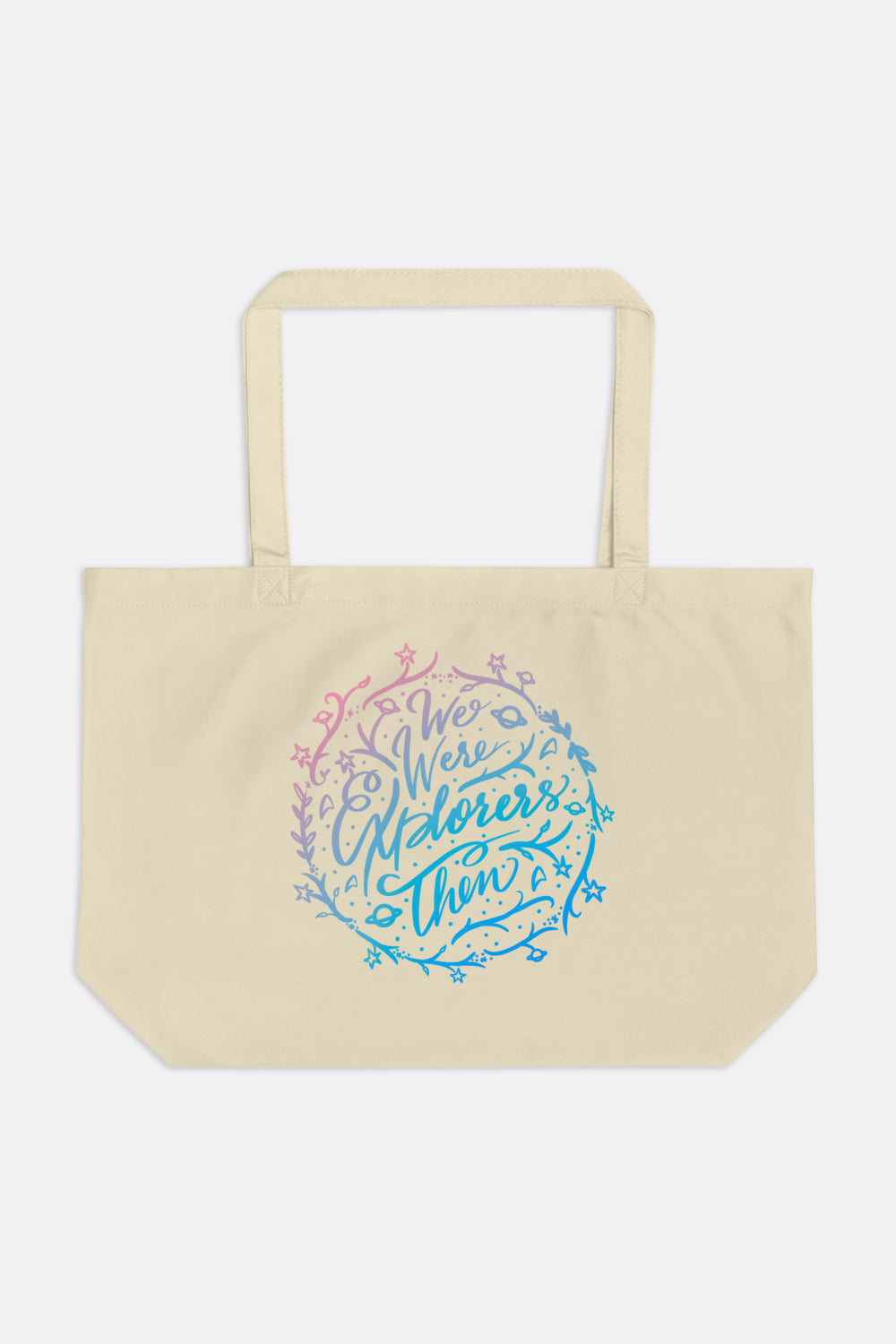 We Were Explorers Then Large Eco Tote