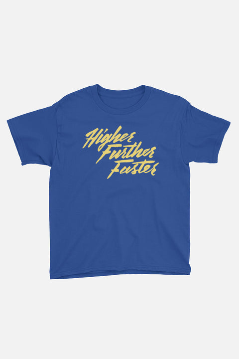 Higher Further Faster Kids T-Shirt
