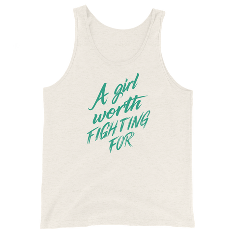 A Girl Worth Fighting For Unisex Tank Top
