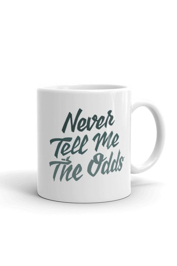 Never Tell Me the Odds Mug