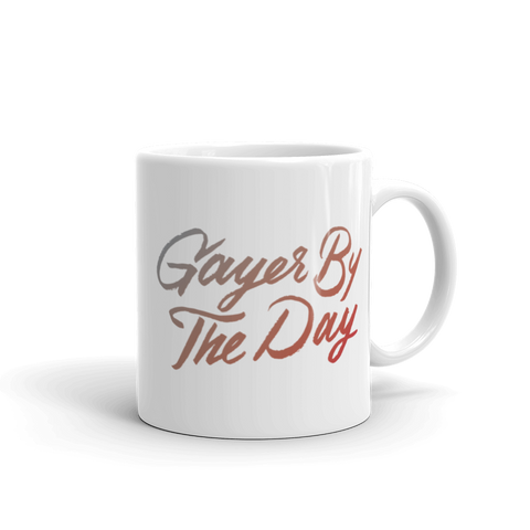 Gayer by the Day Mug