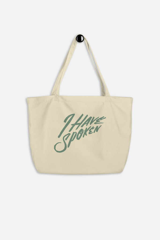 I Have Spoken Large Eco Tote Bag