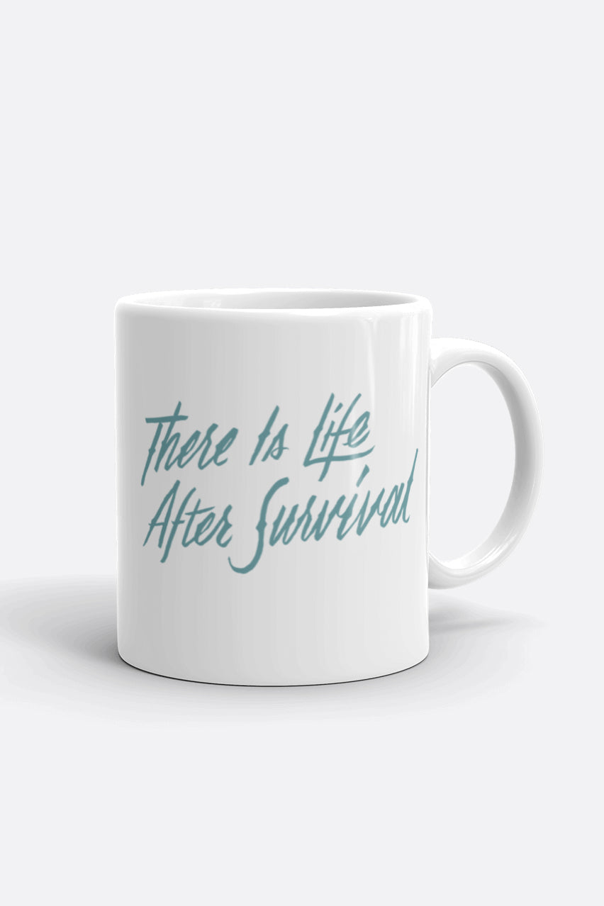 There is Life After Survival Mug | Mackenzi Lee