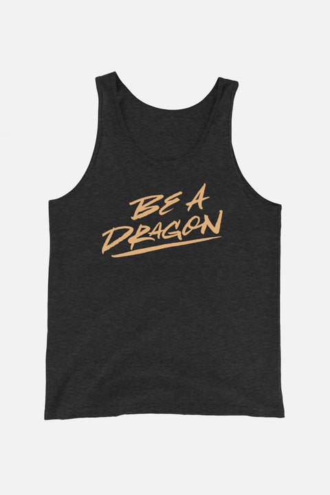 Be a Dragon Unisex Tank Top