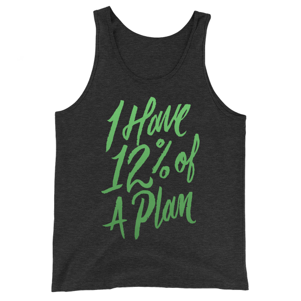 12 Percent of a Plan Unisex Tank Top | Patreon Exclusive