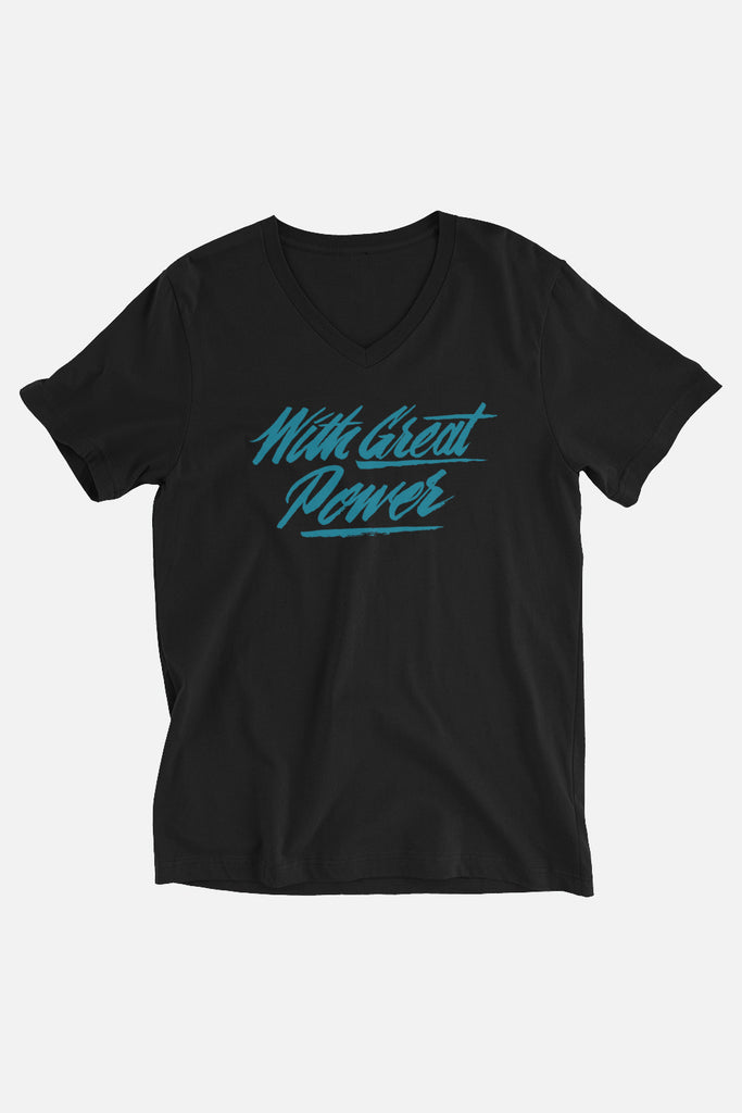 With Great Power Unisex V-Neck T-Shirt