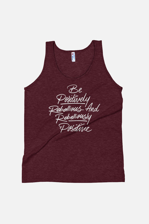 Be Positively Rebellious Unisex Tank Top