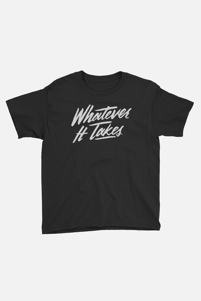 Whatever It Takes Kids T-Shirt