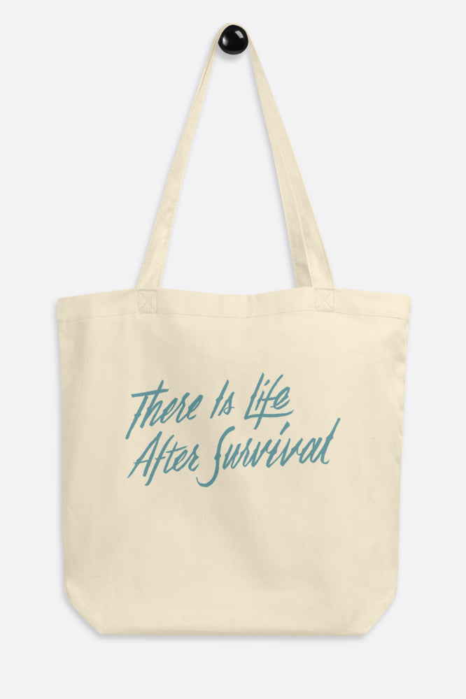 There is Life After Survival Eco Tote Bag | Mackenzi Lee
