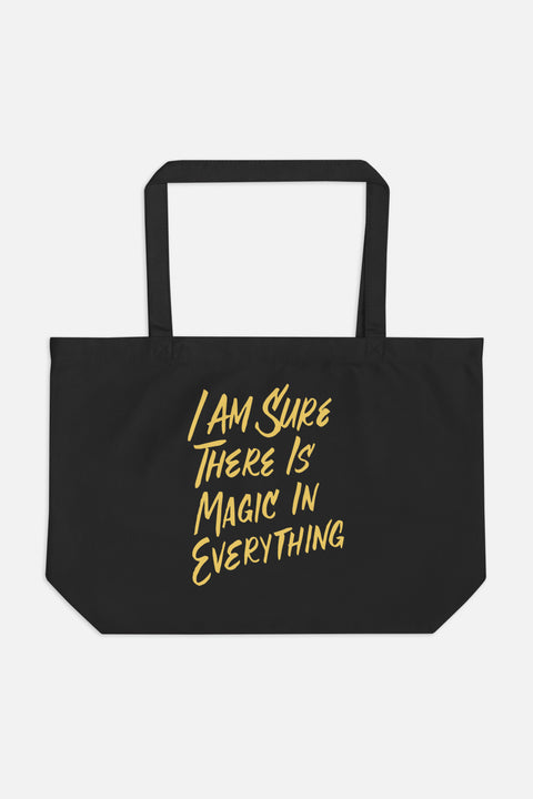 I Am Sure There is Magic in Everything Large Eco Tote Bag | The Secret Garden