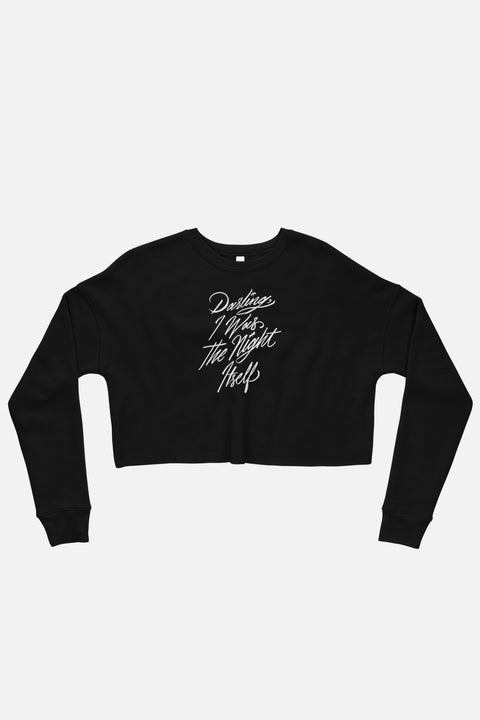 Darling, I Was the Night Itself Fitted Crop Sweatshirt | The Invisible Life of Addie LaRue