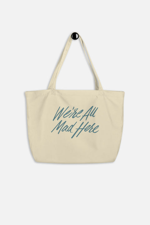 We're All Mad Here Large Eco Tote Bag | Alice in Wonderland