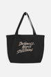 Darkness Never Sustains Large Eco Tote Bag