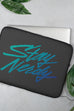 Stay Nerdy Laptop Sleeve - 13 or 15 inch