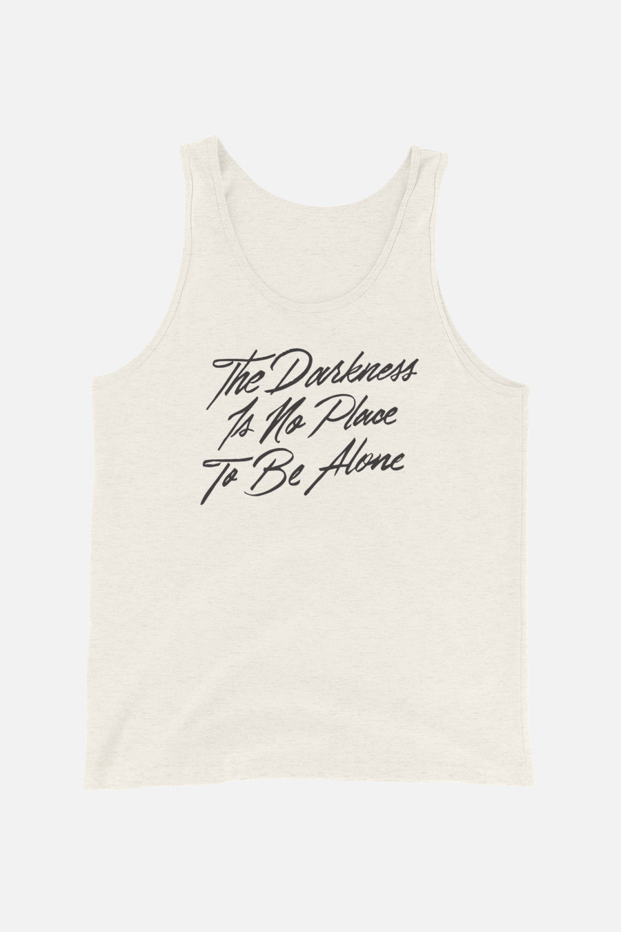 The Darkness is No Place to Be Alone Unisex Tank Top | The Invisible Life of Addie LaRue
