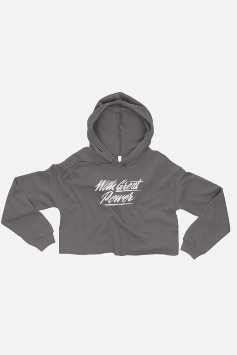 With Great Power Crop Hoodie