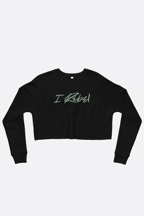 I Rebel Crop Sweatshirt