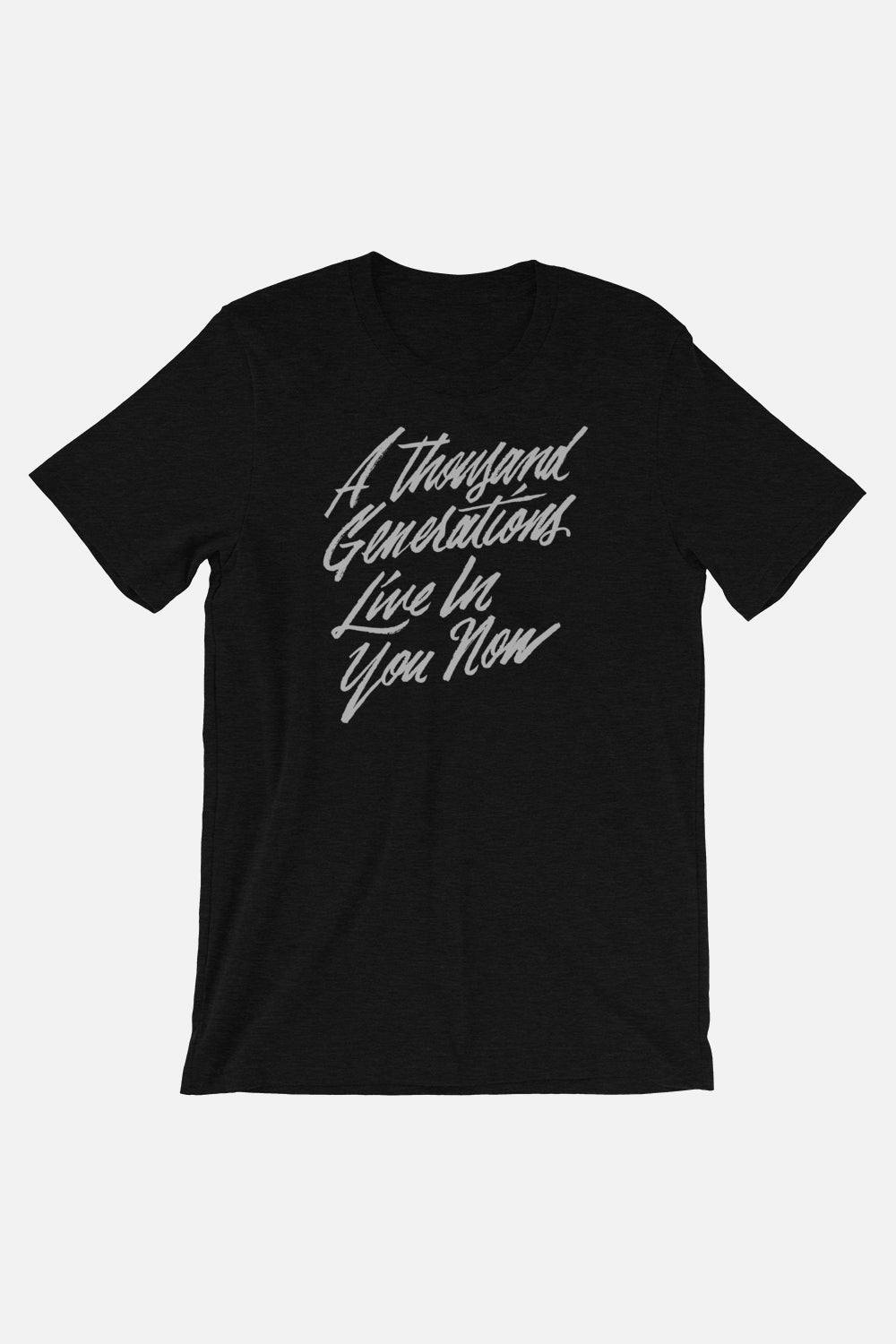A Thousand Generations Unisex T-Shirt