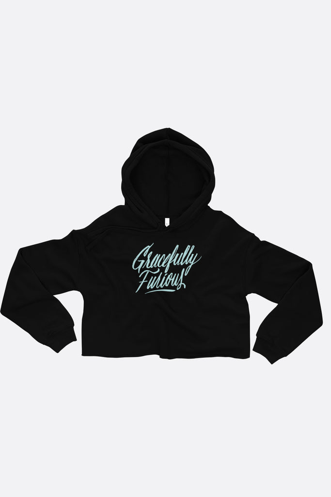 Gracefully Furious Crop Hoodie