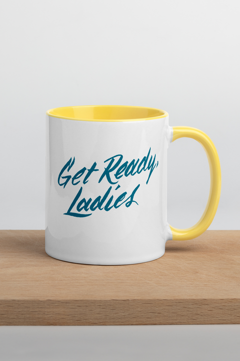 Get Ready, Ladies Colorful Mug