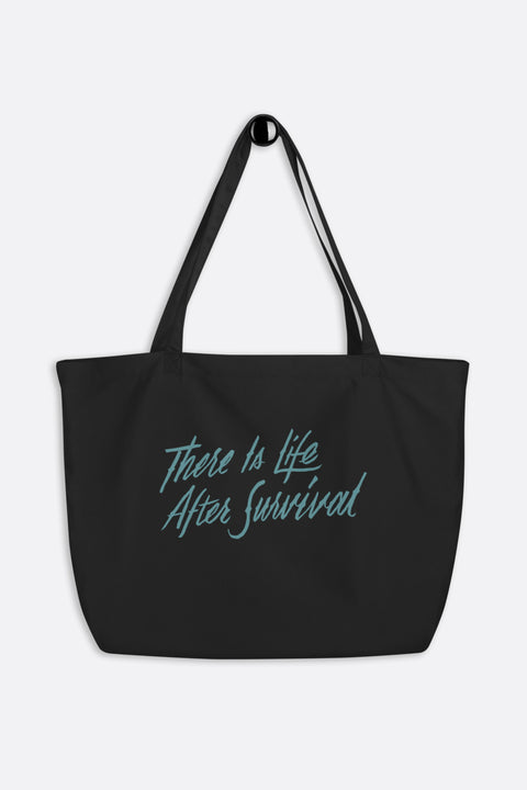 There is Life After Survival Large Eco Tote Bag | Mackenzi Lee