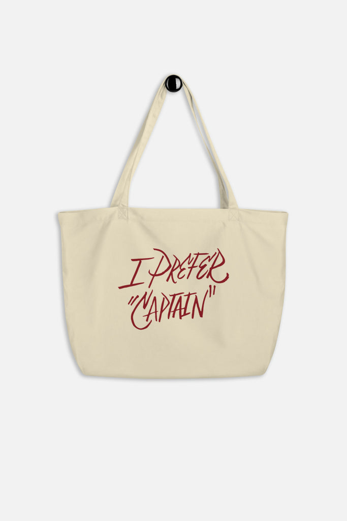 "I Prefer ""Captain"" Large Eco Tote"