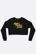 Higher Further Faster Crop Sweatshirt