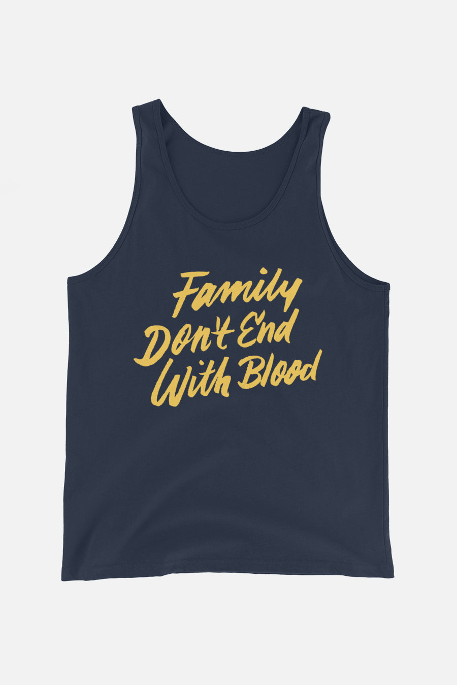 Family Don't End with Blood Unisex Tank Top