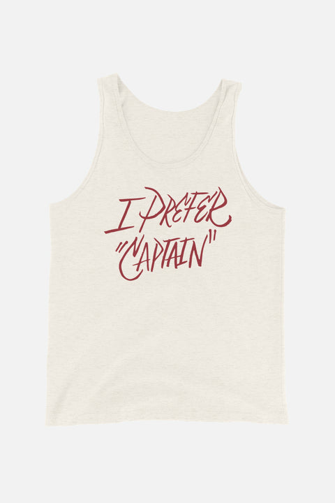"I Prefer ""Captain"" Unisex Tank Top"