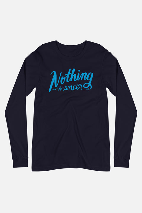 Nothing-mancer Unisex Long Sleeve Tee