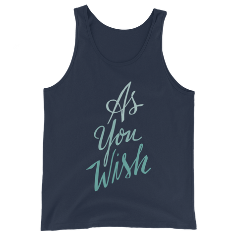 As You Wish Unisex Tank Top | Patreon Exclusive