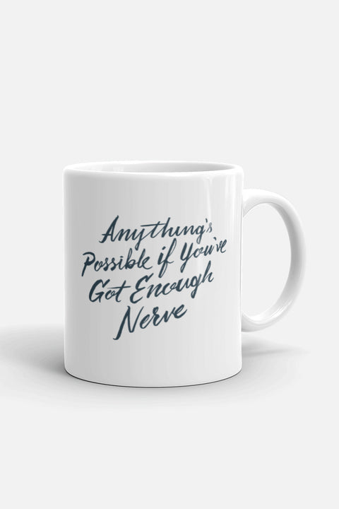 Anything's Possible Mug