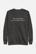 You Brooding Mountain Unisex Sweatshirt | The Driver Collection